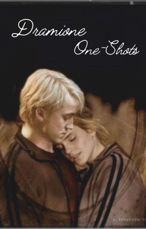 Dramione One-shots by Dramione_Ag2
