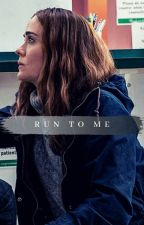 Run to Me by Babymine_2