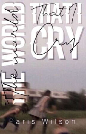 The world that I cry by onedirection2177