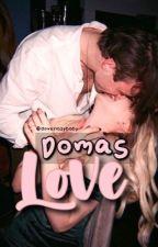 Domas Love by doveslazybaby