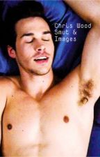 Chris wood smut/images by kaiavengerssmut