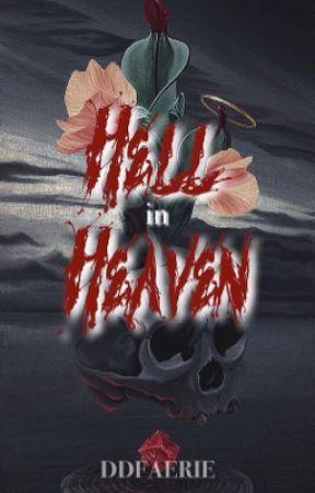 HELL IN HEAVEN。 by DDIAITA