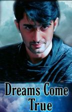 Dreams come true  by meghna112