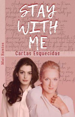 Stay With Me - Cartas Esquecidas (Mirandy - Intersexual) by Mai-Santos