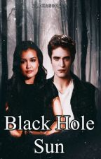 Black Hole Sun [Harry Potter/Twilight] by singularlygiftedwtch