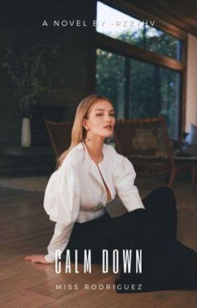 Calm down, Miss Rodríguez (gxg) by -pzzyHv