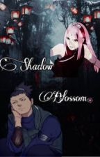 The Shadows Blossom❀    Shikasaku by cosmeluv