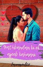 Gathbandan Ki Ek Ajeeb Kahaani by Shesha_Writes