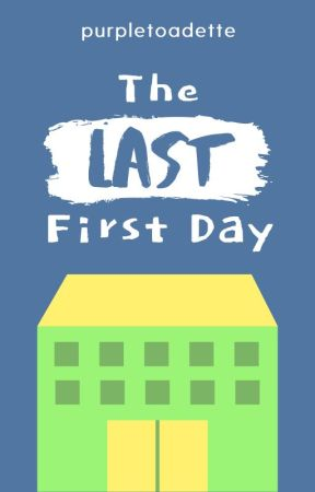The Last First Day: From the Perspective of a Loyal Heart and Soul by purpletoadette