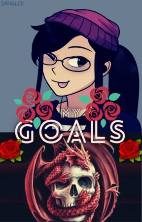 My Goals by Maruka_Wolfpack