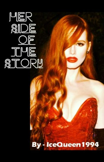 Her Side Of The Story