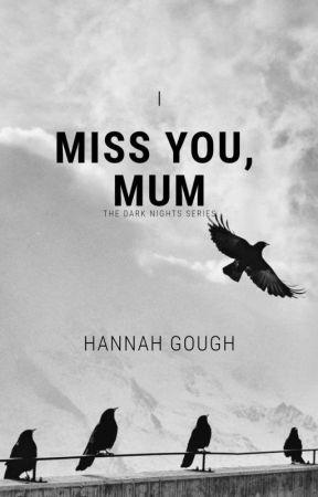 I miss you, Mum by karma4you