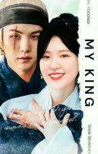 [Book I] MY KING ; Min Yoongi | WENGA ✔ | (COMPLETED) oleh queenaars