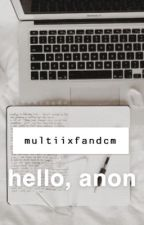 hello, anon | salia  by multiixfandcm