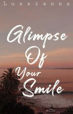Glimpse of your smile by Luxxianna