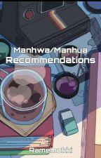 Manhwa/Manhua Recommendations by Ramenukki