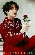 The Starlight Awards    Judging    by Moon__987