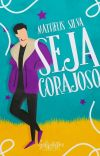Seja Corajoso (Romance Gay) cover