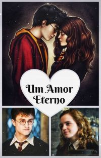 Um Amor Eterno - Harmione (Harry X Hermione) cover