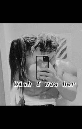 Braddison- Wish I was her by braddisonnforever
