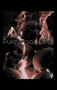 Pure Blood Love [Draco Malfoy] cover