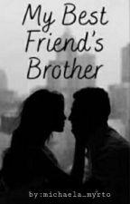 My best friend's Mafia brother  by michaela_myrto