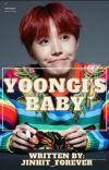 Yoongi's Baby ||SOPE|| cover