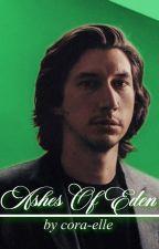 Ashes Of Eden [Kylo Ren x Reader] // Hogwarts AU by cora-elle