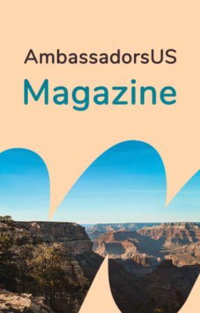 AmbassadorsUS Magazine by AmbassadorsUS