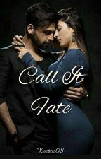 Call It Fate by Xeeroo08
