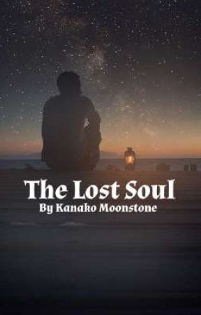 The Lost Soul by KanakoMoonstone1