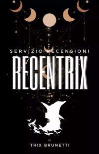 RECENTRIX- Il punto di vista di Trix cover