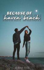 Because of Haven Beach by GemmaMari10