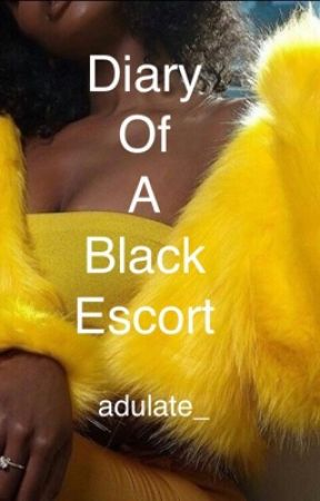 Diary Of  A Black Escort by adulate_