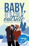Baby, It's Cold Outside (Completed) cover