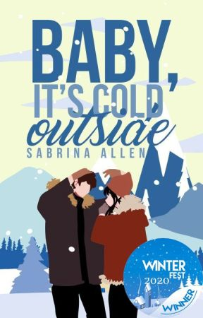 Baby, It's Cold Outside by wowsabs