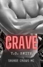 Grave: Savage Crows MC Book Twelve by tosmith
