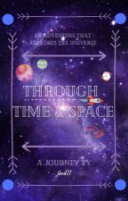 Through Time & Space by jbed11