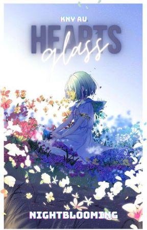 Glass Hearts | Kimetsu no Yaiba x OC by Nightblooming