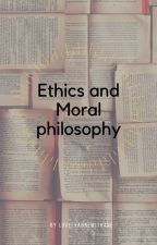 Ethics And Moral Philosophy by LovelyAnneWithAnE