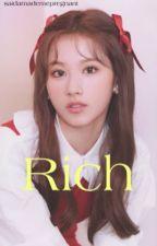 Rich ( Sana X Fem reader ) by saidamademepregnant