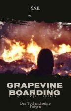 Grapevine Boarding School - Der Tod und seine Folgen by soph1892