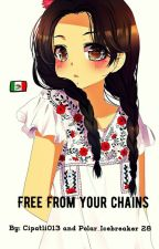 Free from your chains Hetalia Mexico by Cipactli013