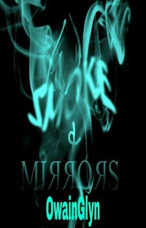 Smoke and Mirrors by OwainGlyn