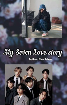 My Seven Love Story (BTS AU) by Noor_Jahan