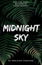 Midnight Sky (A Hunger Games Fanfiction). by Ada_Cade