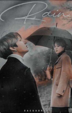 Rain [Kookmin Au] 📖 by DaeguBr0s