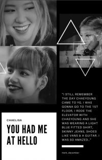 [CHAELISA]-You Had Me At Hello (Longfic Real Life) cover
