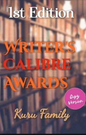 Writer's Calibre Awards (OPEN) by KuruFamily