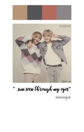 sun seen through my eyes    markhyuck by chaeuwu